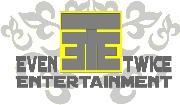 Even Twice Entertainment